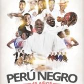 Perú Negro. Actuación en Lima