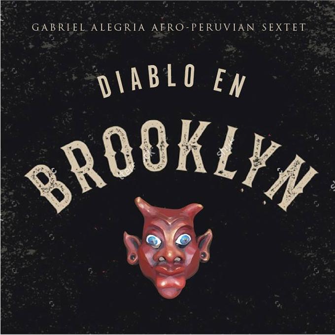 diablo en brooklyn musica peruana